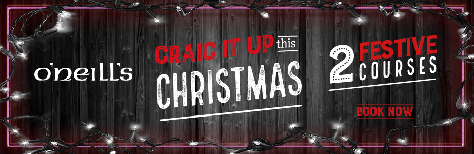 Craic it up this Christmas at O'Neill's Worcester